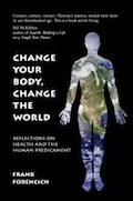 Change Your Body, Change the World: The