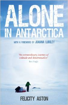 felicity-aston-alone-in-antarctica-cover