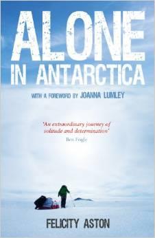 felicity-aston-alone-in-antarctica-cover